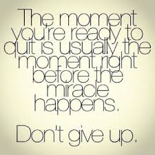 give up not
